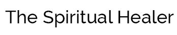 The Spiritual Healer
